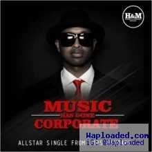 H&M Nigeria - Music Has Gone Corporate (Produced by El Emcee) ft. Maythronomy, El Emcee & Bizzie.